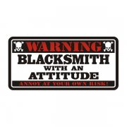 Blacksmith Warning Attitude Decal Iron Welding Vinyl Window Sticker