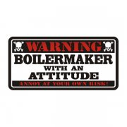 Boilermaker Warning Attitude Decal Vinyl Hard Hat Window Sticker