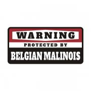 Belgian Malinois Protected by Warning Decal Guard Dog Vinyl Sticker