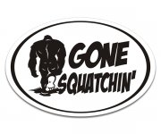 Gone Squatchin' Bigfoot Sasquatch Oval Sticker Decal