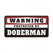 Doberman Protected by Warning Decal Guard Dog Vinyl Window Sticker