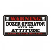 Dozer Operator Warning Decal Construction Vinyl Hard Hat Sticker