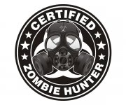 Certified Zombie Hunter Decal Wht/Blk Gas Mask Badge Vinyl Sticker