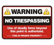 Warning Use of Deadly Force is Authorized Sticker Decal