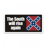 The South will Rise Again Rebel Flag Sticker Decal